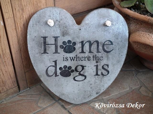 """beton szív kép transzferálással, """"Home is where the dog is"""", 21x21 cm, KÓD: KK 73"""